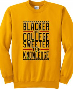 BLACKER THE COLLEGE SWEETSHIRT