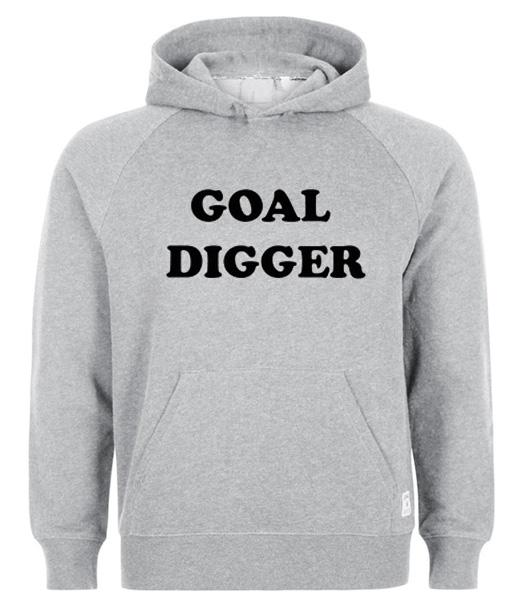 goal digger sweatshirt