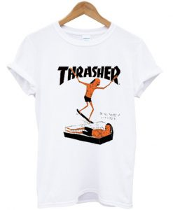 Thrasher on you surf t shirt