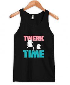 Twerk Time Tank Top