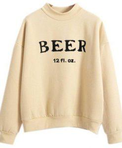 Beer12 fl oz Sweatshirt