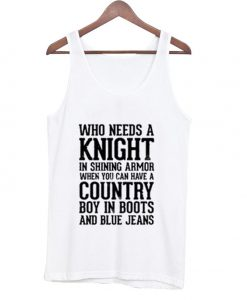 Who Needs a Knight in Shining Tank Top