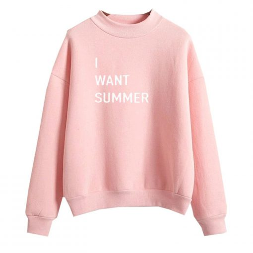 I Want Summer Light Pink Sweatshirts