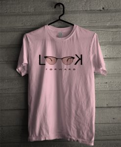 Look Forward T Shirt