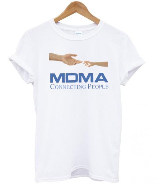 MDMA Conecting People T Shirt