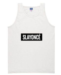 Slayonce Tank Top