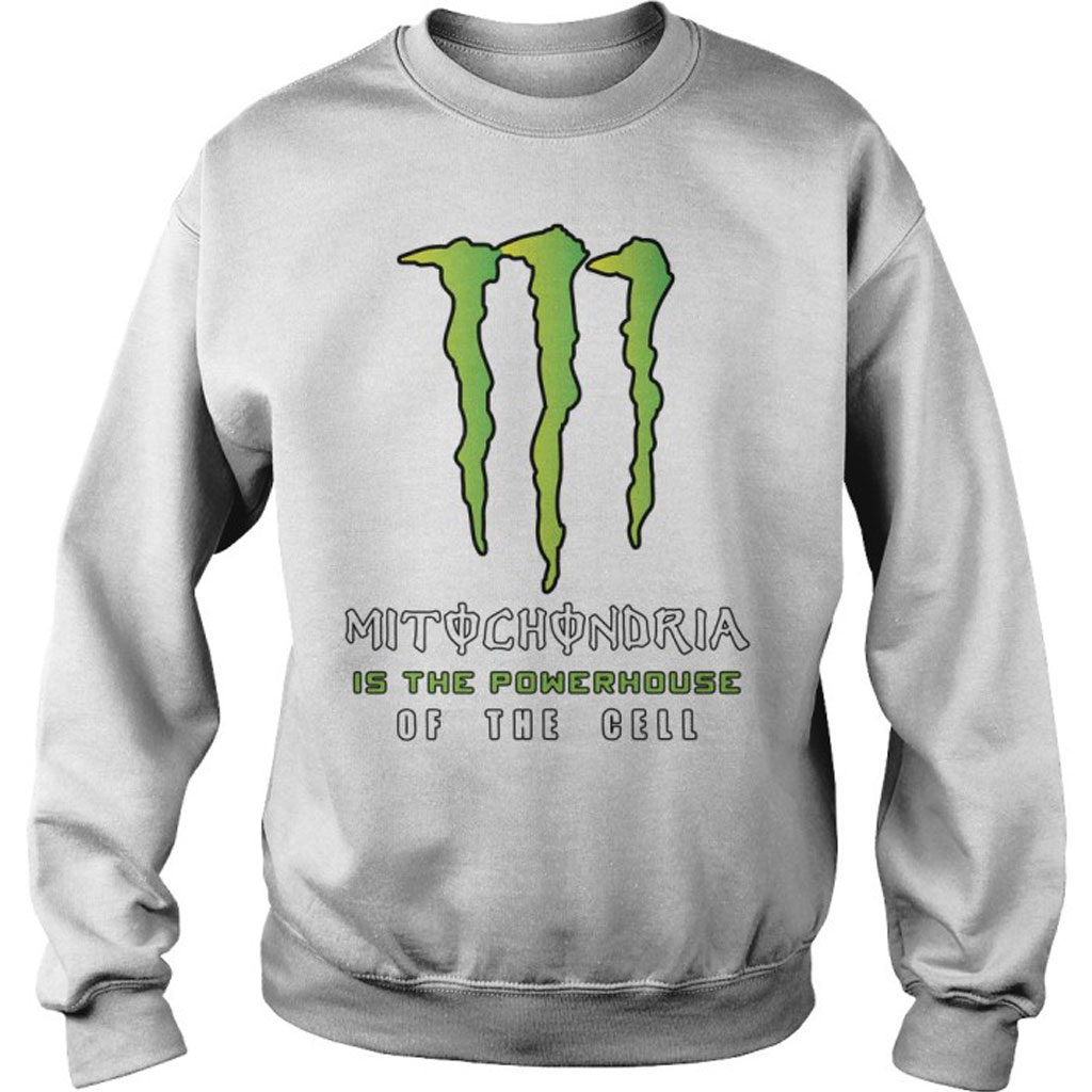 de22c7514 Mitochondria is the powerhouse of the cell Sweatshirt
