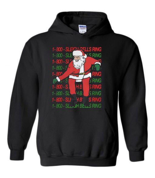 1 800 Sleigh Bells Ring Christmas Hoodie