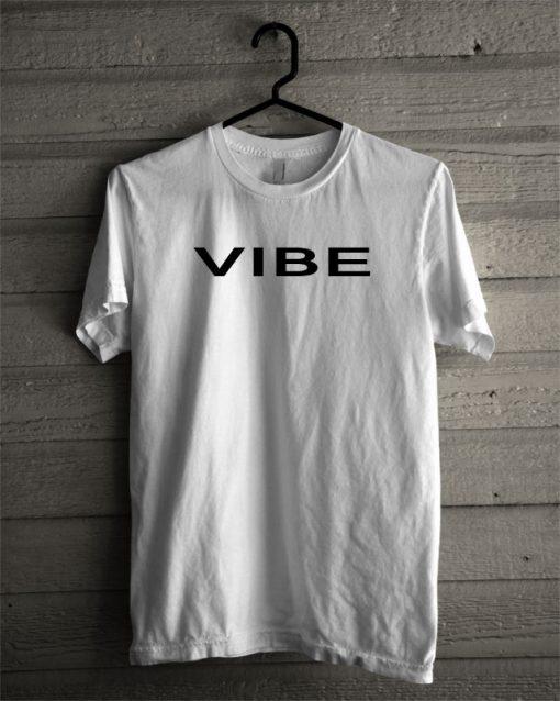 VIBE T Shirt