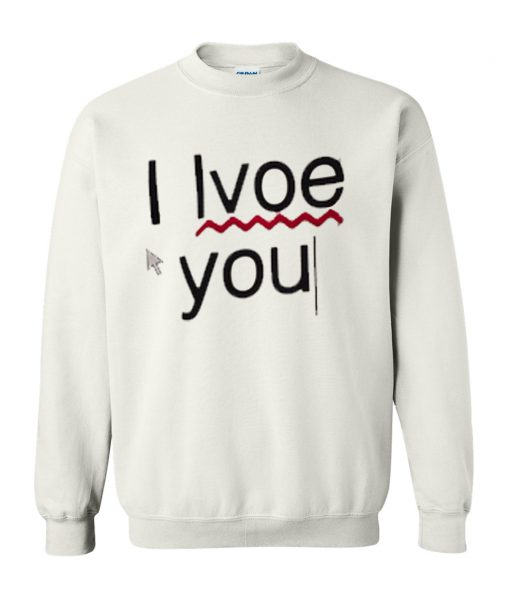 Typo I Love You Long Sweatshirt