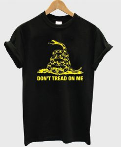 Don't Tread On Me T Shirt
