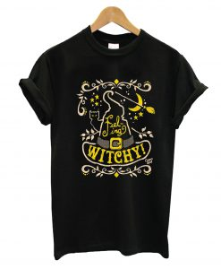 Feeling Witchy T-Shirt