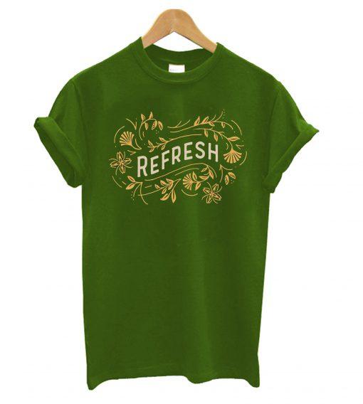 Refresh Green T-Shirt
