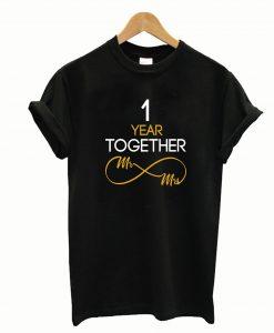 1 Year Anniversary Couples T-Shirt