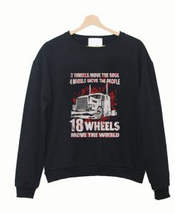 2 Wheels Move The Soul 4 Wheels Move The People Sweatshirt