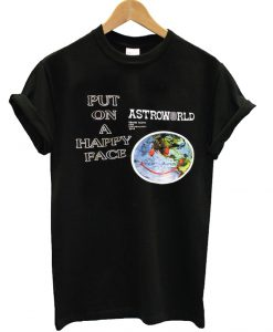 Travis Scott Astroworld Put On Happy Face T-Shirt